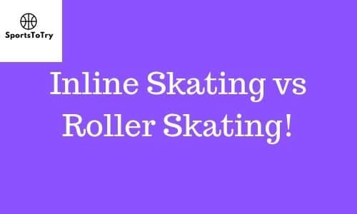 Inline Skating vs Roller Skating.featured image