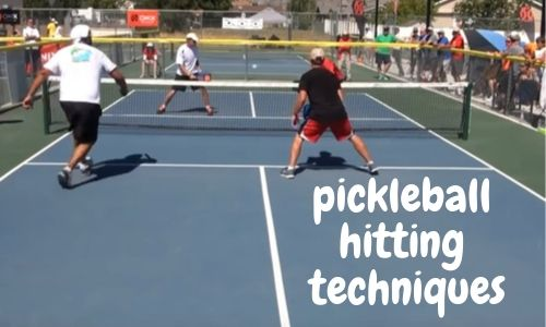 10 Versatile Pickleball Hitting Techniques For You (Dominate The Court!)