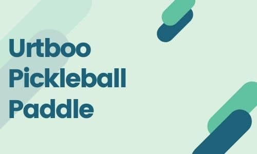 Urtboo Pickleball Paddle.featured