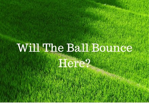 Will The Ball Bounce Here!