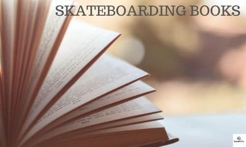 SKATEBOARDING BOOKS