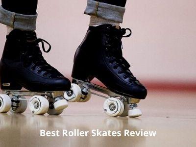 15 Best Roller Skates [2021 Reviews & Ultimate Buyer's Guide]