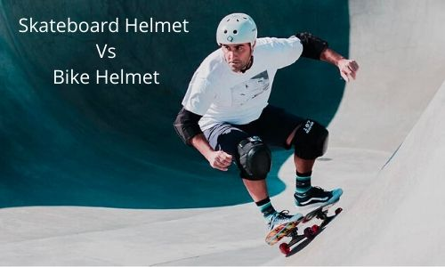 Skateboard Helmet VS Bike Helmet- Any Difference?